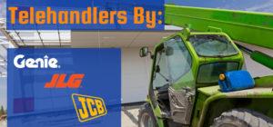 Telehandlers by Genie, JLG and JCB