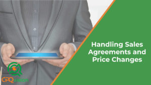 The Best Way to Handle Sales Agreements and Price Changes