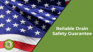 Reliable Drain Safety Guarantee