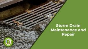 Storm Drain Maintenance and Repair