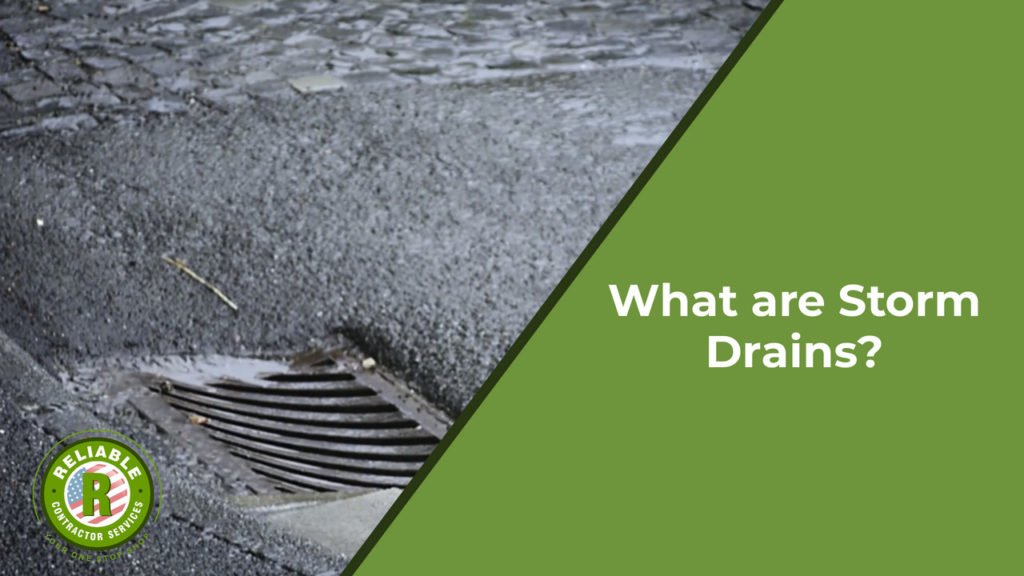 What are Storm Drains?