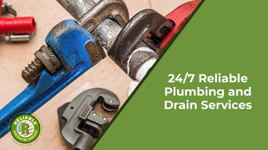24/7 Reliable Plumbing and Drain Services