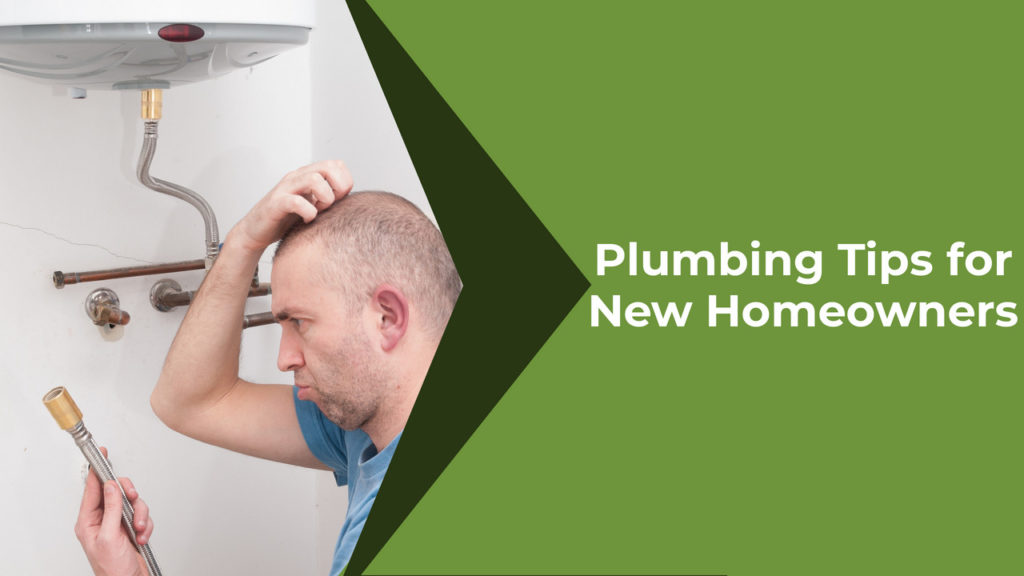 Plumbing Tips for New Homeowners