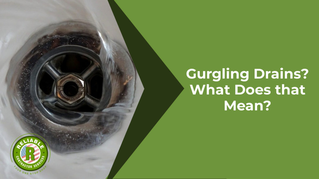Gurgling Drains? What Does that Mean?